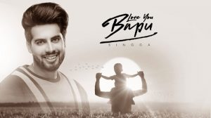 LOVE YOU BAPU LYRICS – Singga