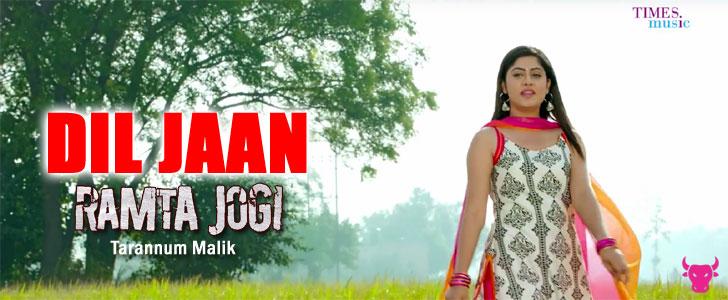Dil Jaan Sajna Lyrics – Ramta Jogi | Tarannum Malik Ramta Jogi