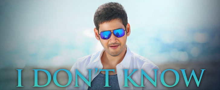 I DON'T KNOW LYRICS – Bharat Ane Nenu