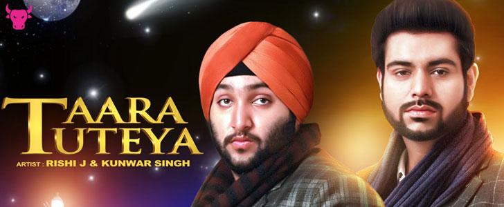 Taara Tuteya Lyrics – Rishi J & Kunwar Singh