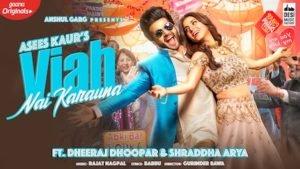 Viah Nai Karauna Lyrics – Asees Kaur
