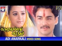 Adi Anarkali Song Lyrics - Varushamellam Vasantham