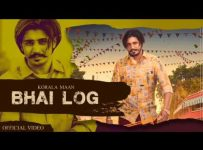 Bhai Log Song Lyrics - Korala Maan