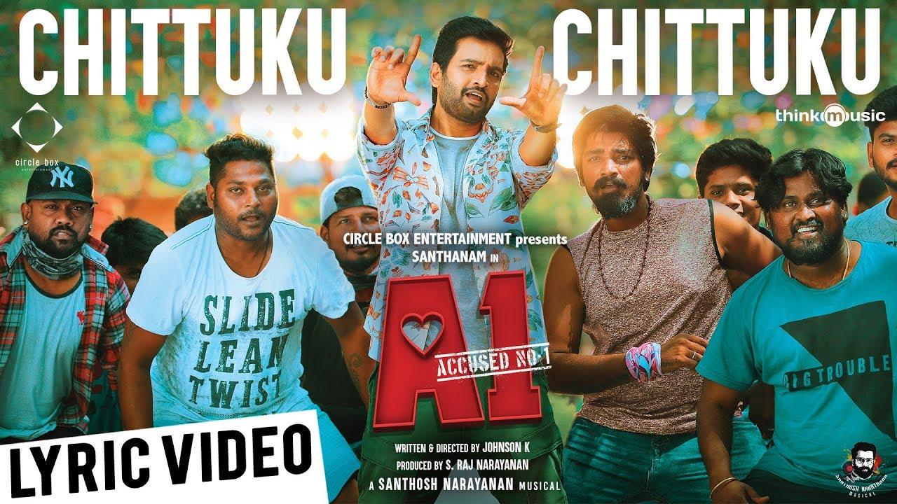 Chittuku Chittuku Song Lyrics - A1