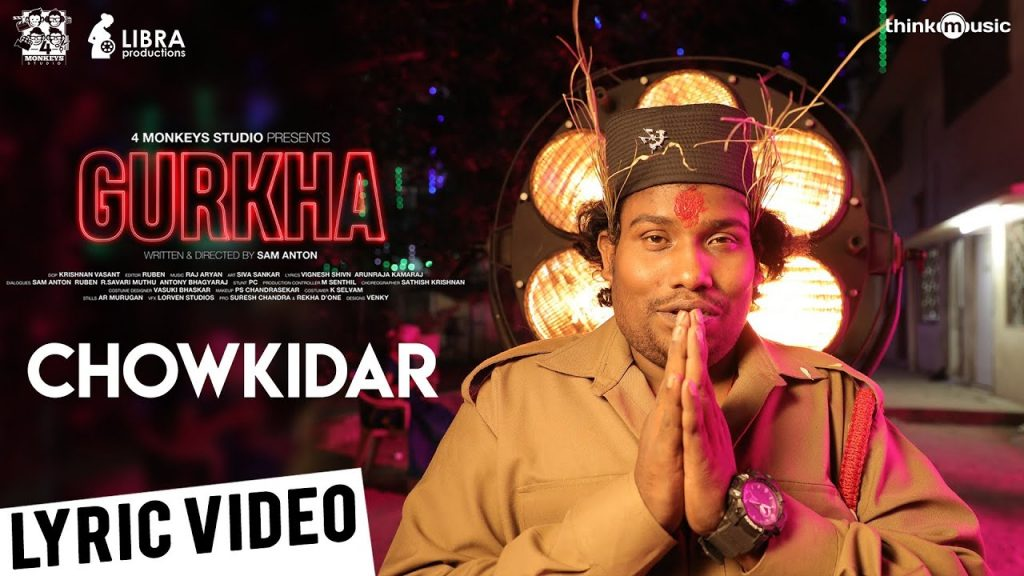 Chowkidar Song Lyrics - Gurkha
