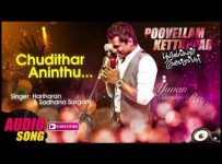Chudithar Aninthu Song Lyrics - Poovellam Kettuppar