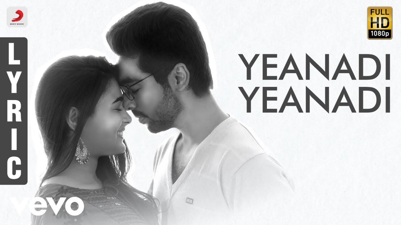 Yeanadi Yeanadi Song Lyrics - 100 Percent Kadhal