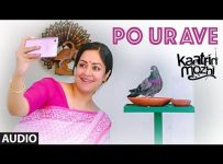 Po Urave – Kaatrin Mozhi | Mp3 Song download